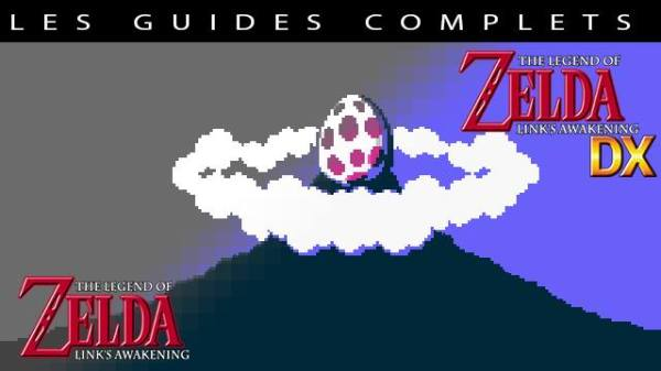 Guides complets The Legend of Zelda Link's Awakening